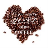 "Vector background with the quote ""All you need is love and more coffee"". — Stock Vector"