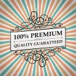 Vintage premium quality label  — Stock Vector