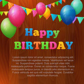 Happy birthday greeting card with balloons on wood background. — Stock Vector