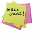 """Colorful Sticky Notes With """"Well Done!"""" Written Text On it — Stock Photo #38610049"""