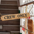 Stock Photo: Sign of crew only
