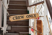 Sign of crew only — Stock Photo