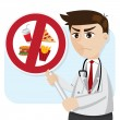 Cartoon doctor with junk food prohibit signage — Stock Vector #47414421
