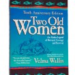 Two Old Women by Velma Wallis — Stock Photo #35097005