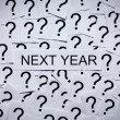 What will happen next year? — Stock Photo