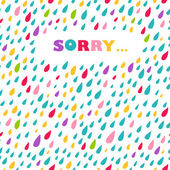 'Sorry' card. Drops background. — Stock Vector