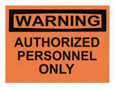 Warning Authorized Personnel — Stock Photo