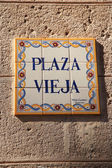 Sign for Plaza Vieja Havana — Stock Photo