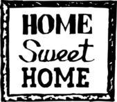 Svart och vit vektor illustration av home sweet home tecken — Stockvektor