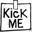 Vector Illustration of Kick Me Sign — Stock vektor