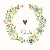 I love you card with floral wreath — Stock Vector