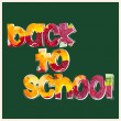 "Inscription ""back to school"" — Stock Vector #29298841"
