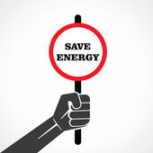 Save energy concept placard holding hand vector — Stock Vector