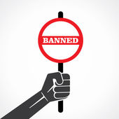 Banned placard holding in hand vector — Stock Vector