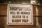 Shoplifters sign Jerome Arizona Ghost Town — Stock Photo