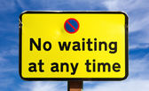 No Waiting at any time Sign — Stock Photo
