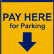 Pay Here for Parking Sign — Stock Photo
