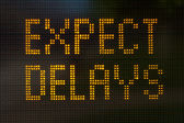 Expect Delays Sign — Stock Photo
