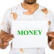 A close-up cropped image of a homeless, hungry man holding up sign which says money — Stock Photo