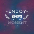 "Vector motivational retro card ""Enjoy every moment"" — Stock Vector"