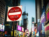 Times Square - DO NOT ENTER — Stock Photo