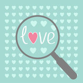 Magnifier and hearts. Love card. — Stock Vector