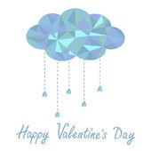 Blue cloud with hanging drops. Polygonal effect. Happy Valentines Day card. — Stock Vector