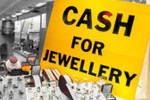 Cash fo jewellery sign — Stock Photo
