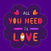 All you need is love. — Vector de stock