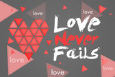 Love Never Fails Dark Background — Stockfoto