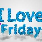 I love Friday — Stock Photo #47922225