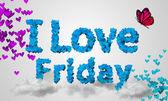 I love Friday — Stock Photo