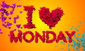 I love Monday — Stock Photo