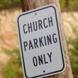 Stock Photo: Church Parking Only Sign