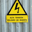 Spanish Language Sign Alta Tension - Danger Of Death — Stock Photo