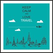 "Travel and tourism background . Drawn hands world attractions and slogan ""Keep calm and love travel"" — Vecteur"