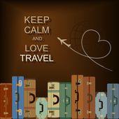 """Fundo do vetor com malas e slogan """"mantenha a calma eo amor de viagens"""" — Vetorial Stock"""
