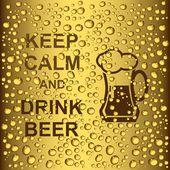 Gotas de cerveja e slogan manter a calma e beber cerveja — Vetorial Stock