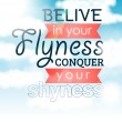 "Card ""Believe in your flyness conquer your shyness"" - Illustration — Stock Vector"
