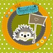 Greeting card with funny cartoon hedgehog — Stock Vector