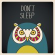 Don't sleep owl — Stock Vector
