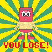 YOU LOSE — Stock Vector