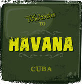 Havana touristic greeting advertising sign — Stock Vector