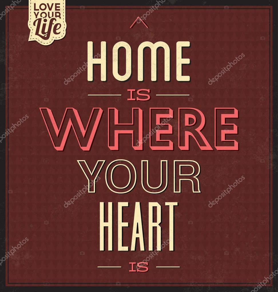 Pictures Of Home Is Where Your Heart Is Quote Kidskunstfo