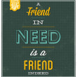 Stock Vector: Friend In Need Is Friend Indeed