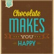 Chocolate Makes You Happy — Stock Vector