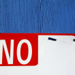 Sign saying NO — Stock Photo