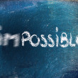 Possible vs. impossible, challenge concepts on blackboard — Stock Photo