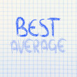 Stock Photo: Business vision: be best, not average