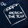 Must reach the top, message on memo on blackboard — Stock Photo